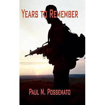 Years to Remember by Possemato & Paul M.