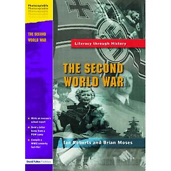 The Second World War by Roberts & Ian