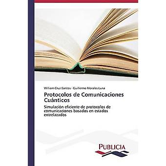 Protocolos de Comunicaciones Cunticos by CruzSantos William