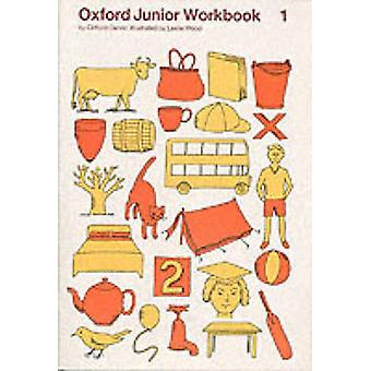 Oxford Junior Workbooks - Book 1 (Trade edition) by Clifford Carver -