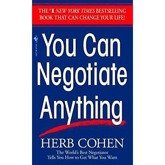 You Can Negotiate Anything by Cohen - 9780553281095 Book