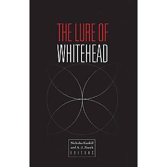 The Lure of Whitehead by Nicholas Gaskill - A.J. Nocek - 978081667996