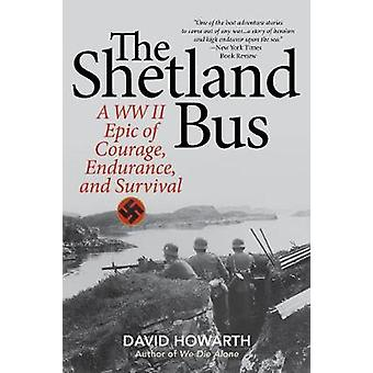The Shetland Bus - A WWII Epic Of Courage - Endurance - and Survival b