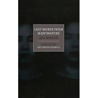 Last Words from Montmartre by Qiu Miaojin - Ari Larissa Heinrich - 97