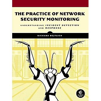 The Practice of Network Security Monitoring - Understanding Incident D
