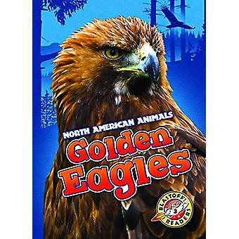 Golden Eagles by Christina Leighton - 9781626175679 Book