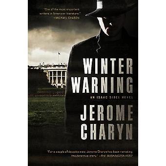 Winter Warning - An Isaac Sidel Novel by Jerome Charyn - 9781681773483