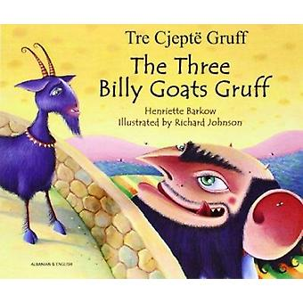 The Three Billy Goats Gruff in Albanian and English by Henriette Bark