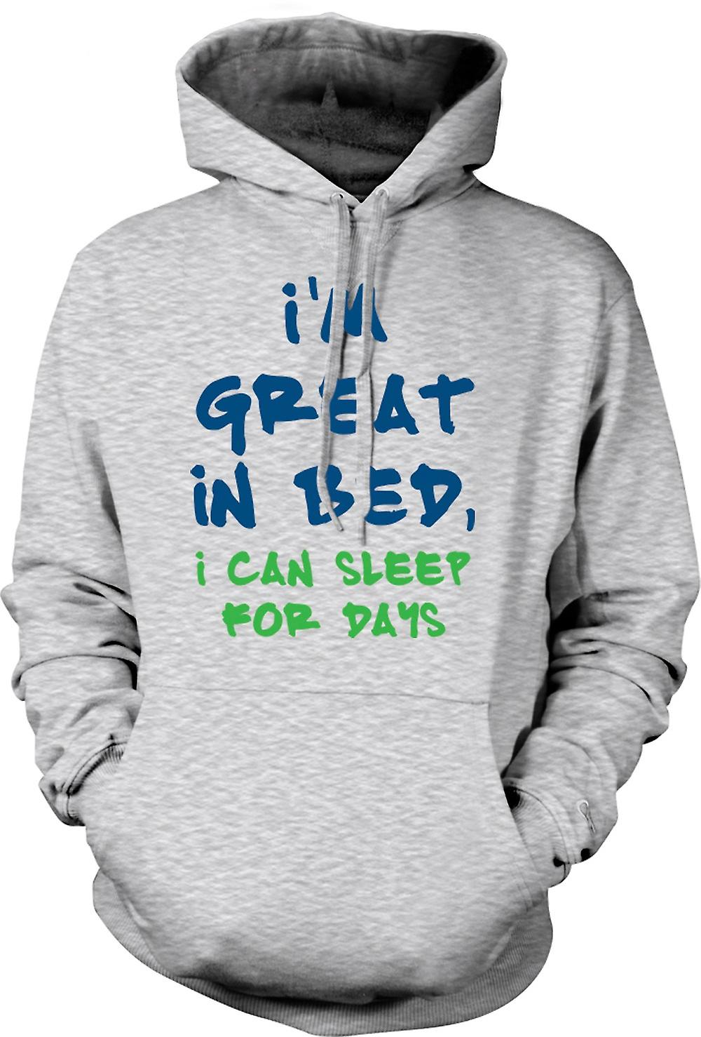 Mens Hoodie - Im Great In Bed, I Can Sleep For Days - Funny