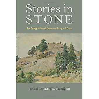 Stories in Stone: How Geology Influenced Connecticut History and Culture (Garnet Books)