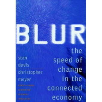 Blur - hastighet av endring i tilkoblede økonomien av Stan Davis - Kristus