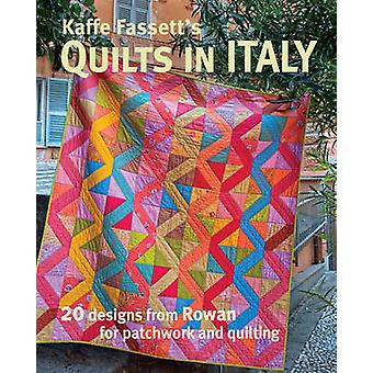 Kaffe Fassett's Quilts in Italy - 20 Designs from Rowan for Patchwork