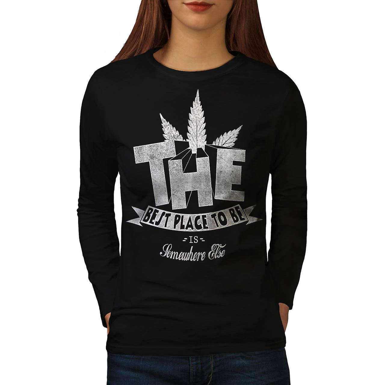 Weed Dope Place To Be Best Smoke Women Black Long Sleeve T-shirt | Wellcoda