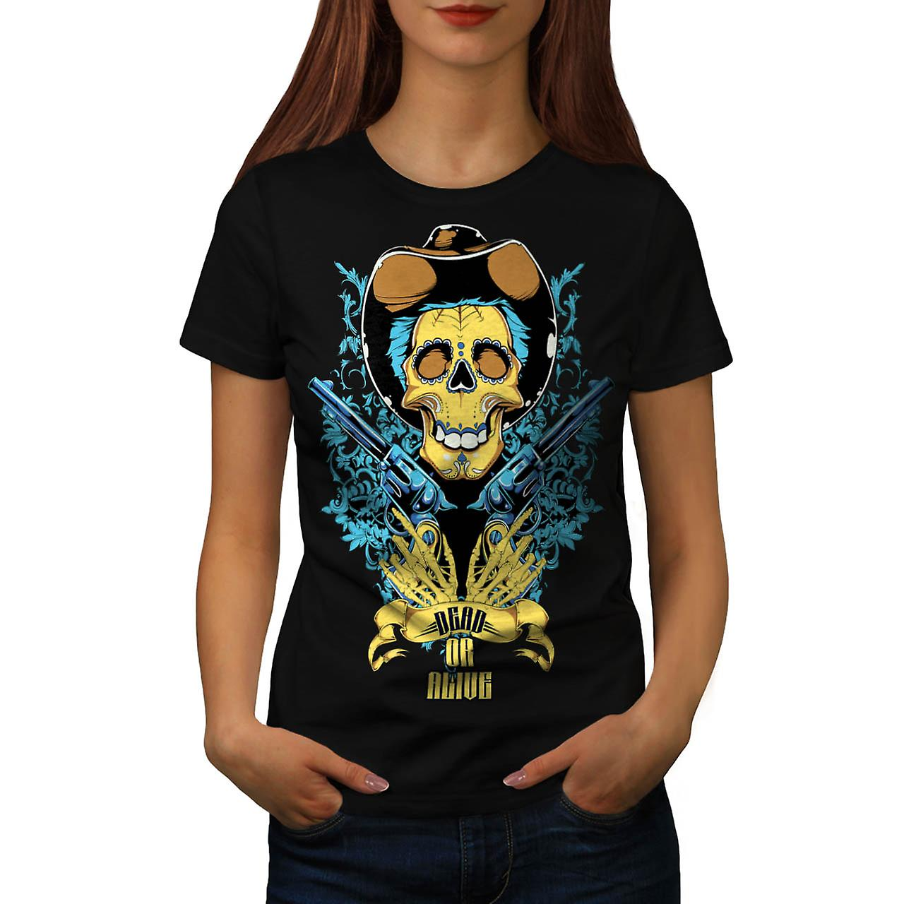 Dead Or Alive Skull Cowboy Gun Women Black T-shirt | Wellcoda