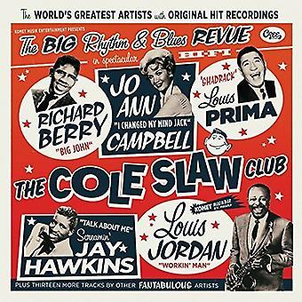 Forskellige kunstner - Cole Slaw Club: Store rytme & Blues Revue [Vinyl] USA import