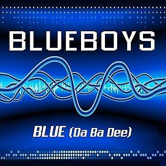 Blå pojkar - blå (Da Ba Dee) [CD] USA import