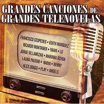 Grandes Canciones De Grandes Telenovelas - Grandes Canciones De Grandes Telenovelas [CD] USA importar