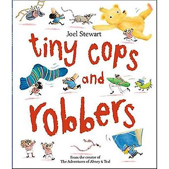 Tiny Cops and Robbers by Joel Stewart - 9780192744524 Book