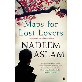 Maps for Lost Lovers (Main) by Nadeem Aslam - 9780571313297 Book