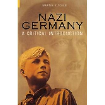 Nazi Germany by Martin Kitchen - 9780752423418 Book