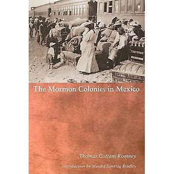 Mormon Colonies in Mexico by Thomas Cottam Romney - 9780874808384 Book