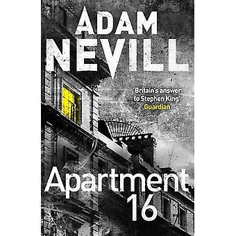 Appartement 16 (Neuauflage) von Adam Nevill - 9781447263395 Buch