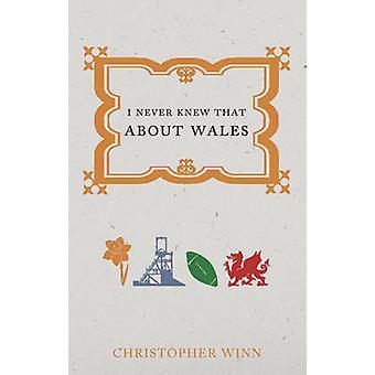 Je ne savais pas que sur le pays de Galles par Christopher Winn - livre 9781785031021