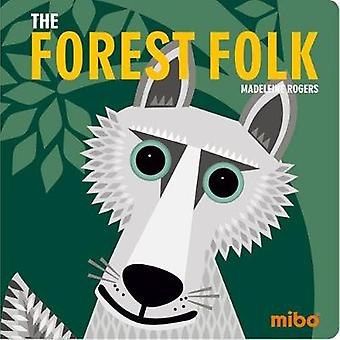 Mibo - The Forest Folk BB by Madeleine Rogers - 9781908985859 Book