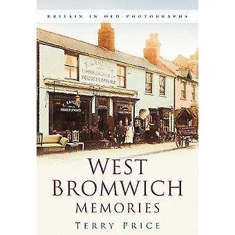 West Bromwich Memories - Britain In Old Photographs by Terry Price - 9
