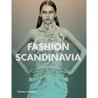 Fashion Scandinavia - Contemporary Cool by Dorothea Gundtoft - 9780500