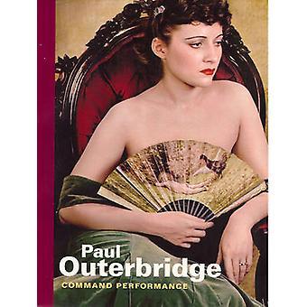 Paul Outerbridge - kommandot prestanda av Paul Martineau - 97808923696