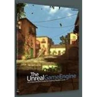 The Unreal Game Engine - A Comprehensive Guide to Creating Playable Le