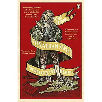 Jonathan Swift: Motvillige opprørerne