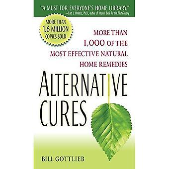 Les Cures alternatives: plus de 1 000 de la plupart efficace naturel maison remèdes