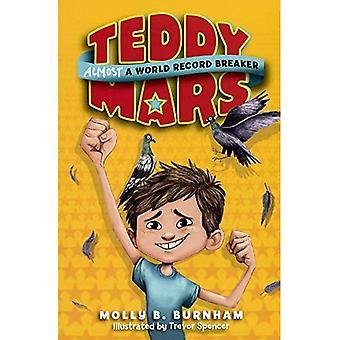 Teddy Mars: Almost a World Record Breaker