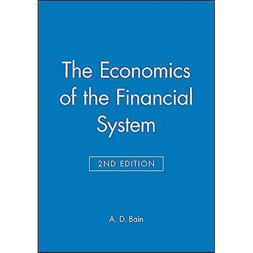 The Economics of the Financial System
