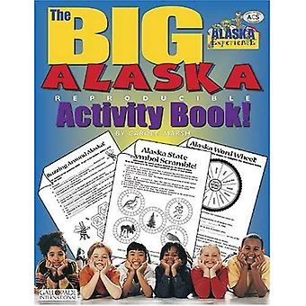 The Big Alaska Activity Book!