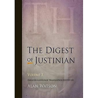 The Digest of Justinian: v. 3