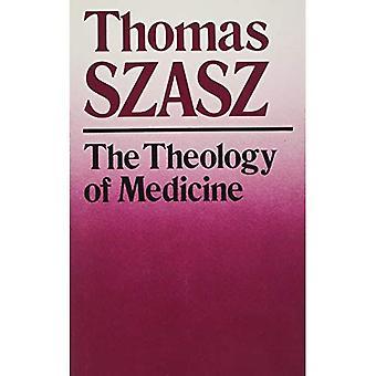 Teologin av medicin: politisk-filosofiska grunden för medicinsk etik