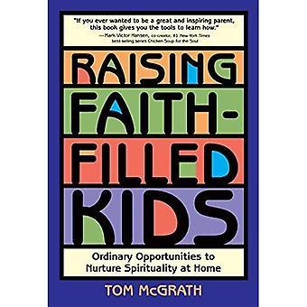 Raising Faith-filled Kids