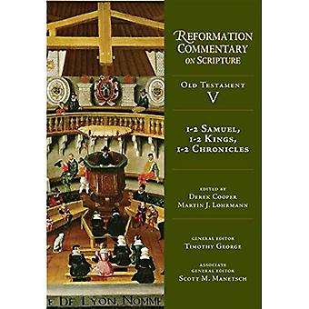 1-2 Samuel, 1-2 Kings, 1-2 Chronicles (Reformation Commentary on Scripture)