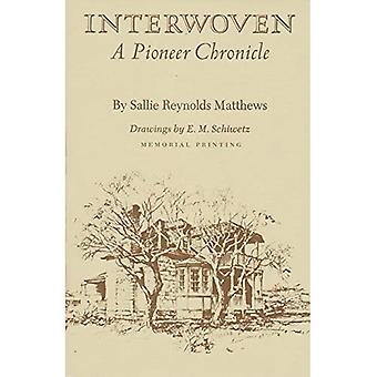 Interwoven: A Pioneer Chronicle