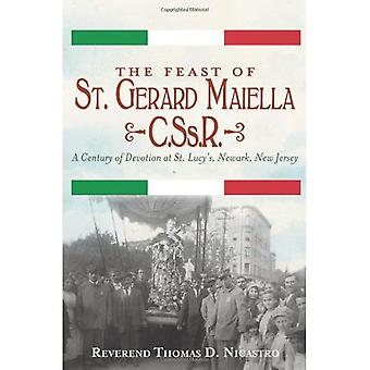The Feast of St. Gerard Maiella, C.SS.R.: A Century of Devotion at St. Lucy's, Newark