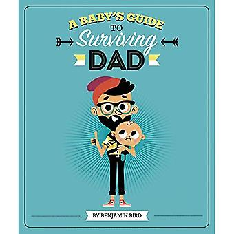 A Baby's Guide to Surviving Dad (Baby Survival Guides)
