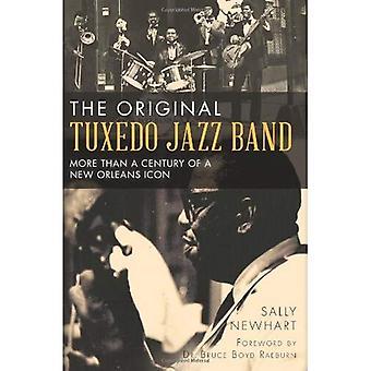 Det ursprungliga Tuxedo Jazz bandet: mer än ett århundrade av en New Orleans-ikonen