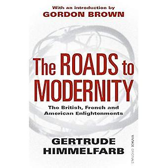 Die Straßen zur Modernität: die britische, französischen und amerikanischen Optimierungen