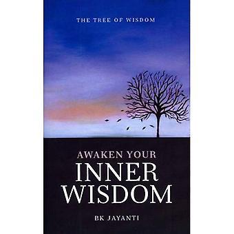 Réveillez votre sagesse intérieure