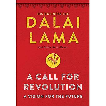 Een oproep tot de revolutie: een visie voor de toekomst