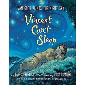 Vincent ne peut pas dormir: Van Gogh peint le ciel nocturne
