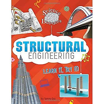 Structural Engineering: Learn It, Try It! (Science� Brain Builders)